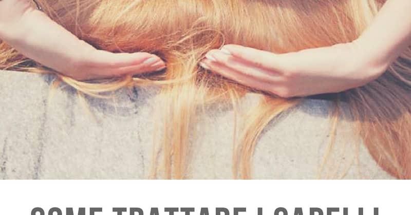 come trattare i capelli fini